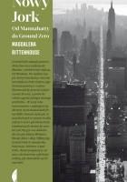 Nowy Jork. Od Mannahatty do Ground Zero