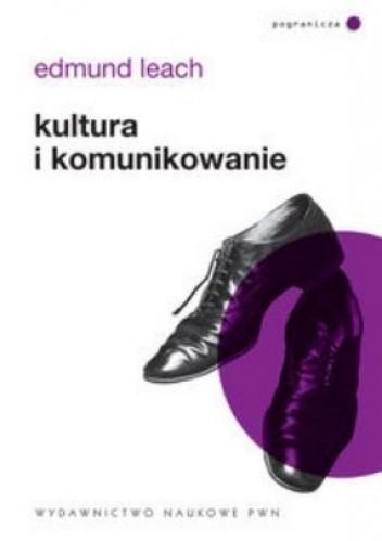 Okładka książki Kultura i komunikowanie