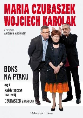 Okładka książki Boks na Ptaku, czyli każdy szczyt ma swój Czubaszek i Karolak
