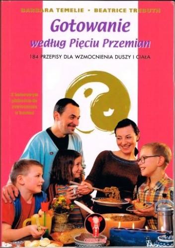 Okładka książki Gotowanie według Pięciu Przemian