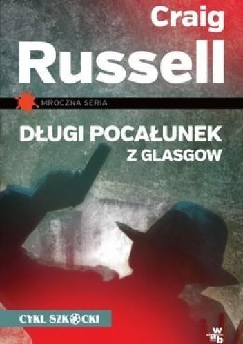 Okładka książki Długi pocałunek z Glasgow