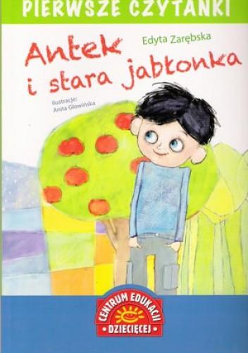 Okładka książki Antek i stara jabłonka