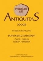 Euhemer z Messeny. Życie i dzieło Święta historia