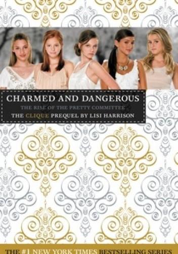 Okładka książki Charmed and dangerous