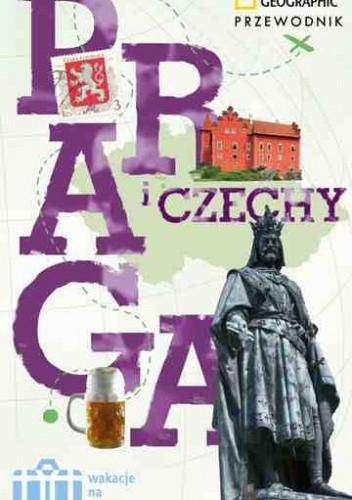 Okładka książki Praga i Czechy. Wakacje na walizkach
