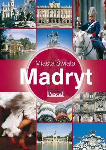 Okładka książki Madryt - Miasta Świata