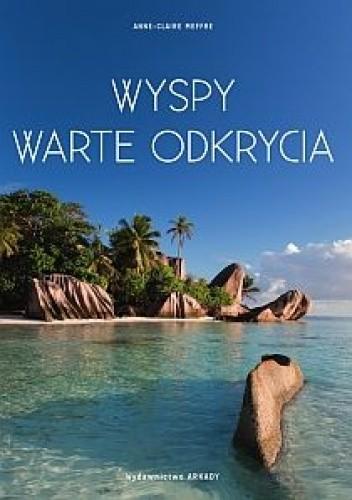 Okładka książki Wyspy warte odkrycia
