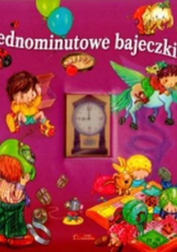 Okładka książki Jednominutowe bajeczki