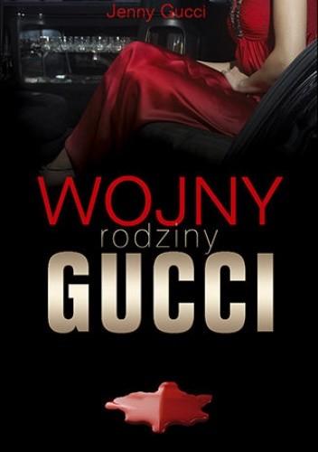 Okładka książki Wojny rodziny Gucci