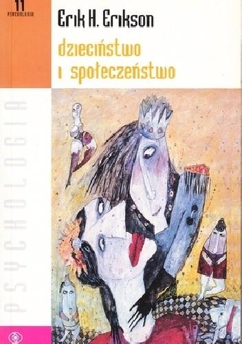 Okładka książki Dzieciństwo i społeczeństwo