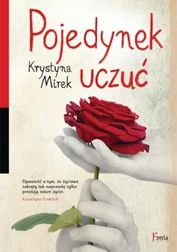 Pojedynek uczuć - Krystyna Mirek