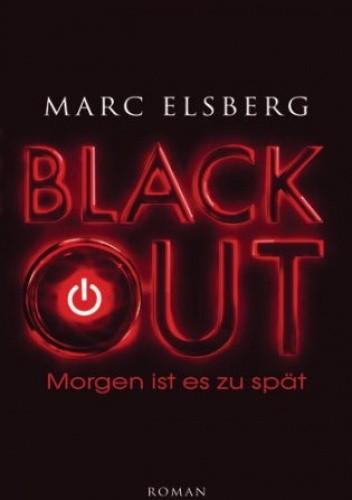 Okładka książki BLACKOUT - Morgen ist es zu spät