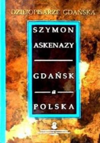 Okładka książki Gdańsk a Polska