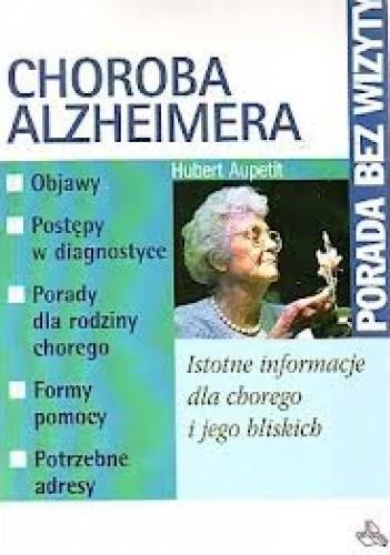 Okładka książki Choroba Alzheimera. Istotne informacje dla chorego i jego bliskich