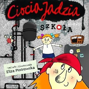Okładka książki Ciocia Jadzia. Szkoła