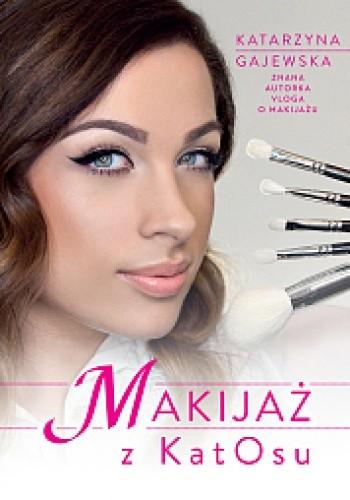 Okładka książki Makijaż z KatOsu