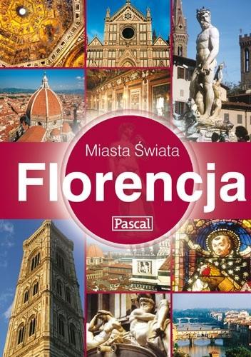 Okładka książki Florencja - Miasta Świata