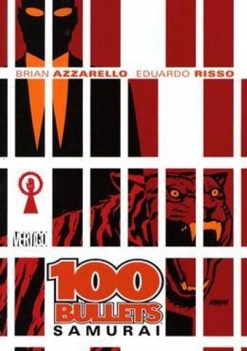Okładka książki 100 Bullets: Samurai