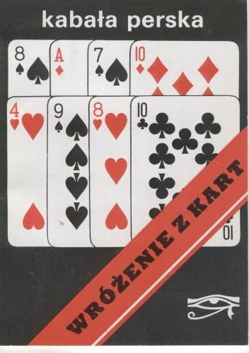 Okładka książki Kabała perska. Wróżenie z kart