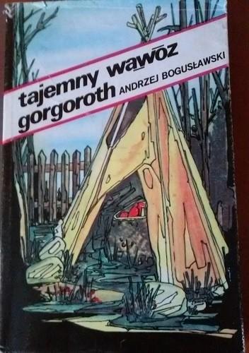 Okładka książki Tajemny Wąwóz Gorgoroth