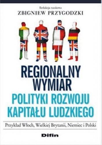 Okładka książki Regionalny wymiar polityki rozwoju kapitału ludzkiego