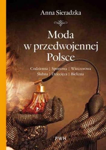 Okładka książki Moda w przedwojennej Polsce