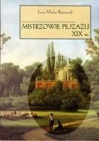 Mistrzowie pejzażu XIX w.