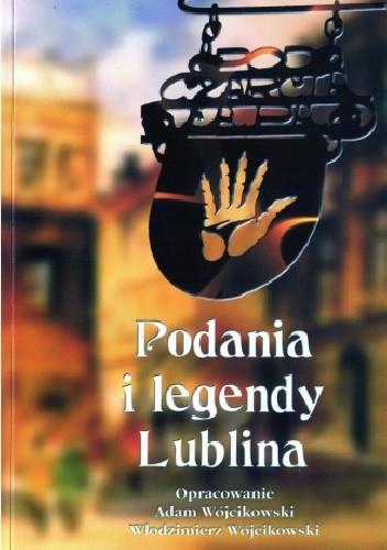 Okładka książki Podania i legendy Lublina