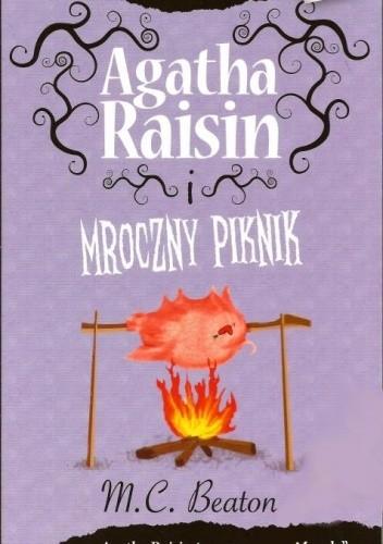 Okładka książki Agatha Raisin i mroczny piknik