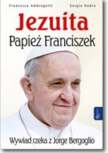 Okładka książki Jezuita. Papież Franciszek