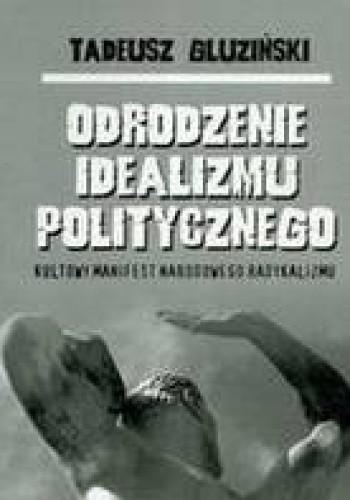 Okładka książki Odrodzenie idealizmu politycznego