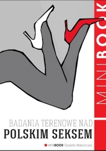 Okładka książki Badania terenowe nad polskim seksem