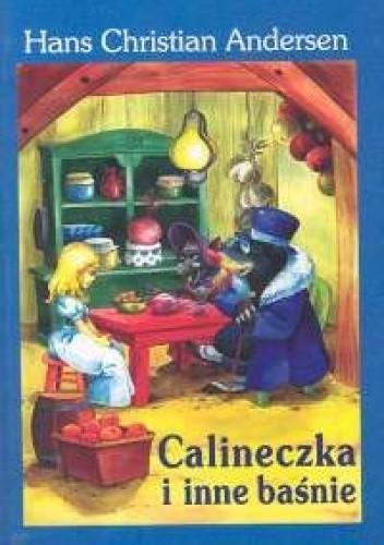 Okładka książki Calineczka i inne baśnie