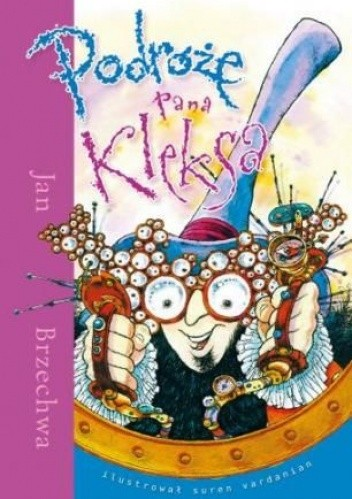 Okładka książki Podróże Pana Kleksa