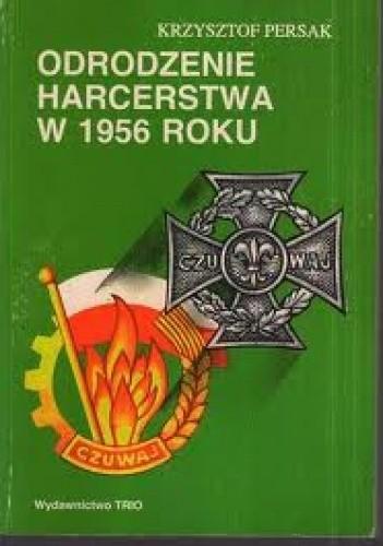 Okładka książki Odrodzenie harcerstwa w 1956 roku