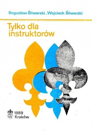 Okładka książki Tylko dla instruktorów