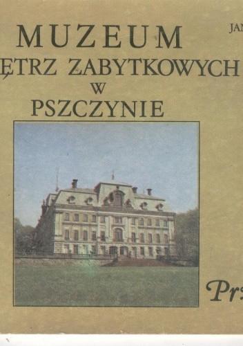 Okładka książki Muzeum Wnętrz Zabytkowych w Pszczynie. Przewodnik