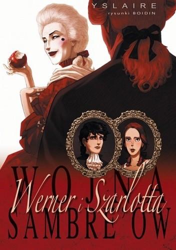 Okładka książki Wojna Sambre'ów: Werner i Charlotte