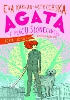 Agata z Placu Słonecznego. Agata i jeszcze ktoś