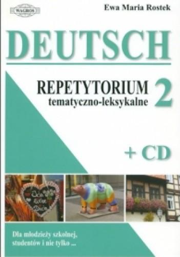 Okładka książki DEUTSCH. Repetytorium tematyczno-leksykalne 2 + CD