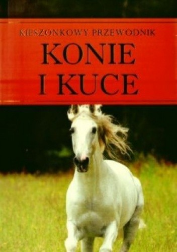 Okładka książki Konie i kuce. Kieszonkowy przewodnik