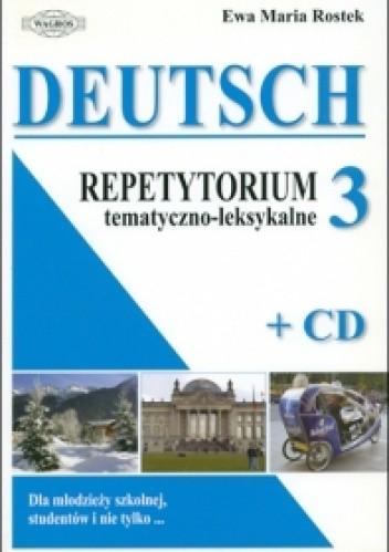 Okładka książki DEUTSCH. Repetytorium tematyczno-leksykalne 3 + CD