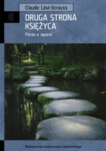 Okładka książki Druga strona księżyca. Pisma o Japonii