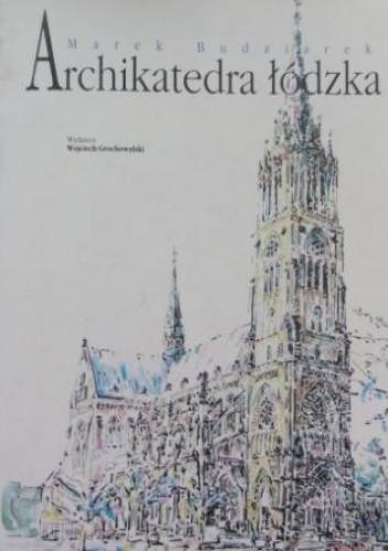 Okładka książki Archikatedra łódzka
