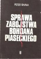Sprawa zabójstwa Bohdana Piaseckiego