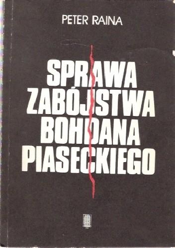 Okładka książki Sprawa zabójstwa Bohdana Piaseckiego