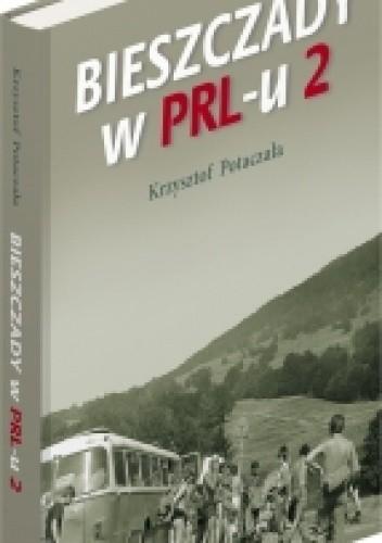 Okładka książki Bieszczady w PRL-u. Część 2
