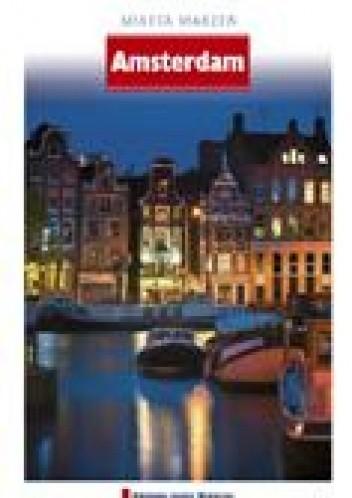 Okładka książki Amsterdam. Miasta Marzeń