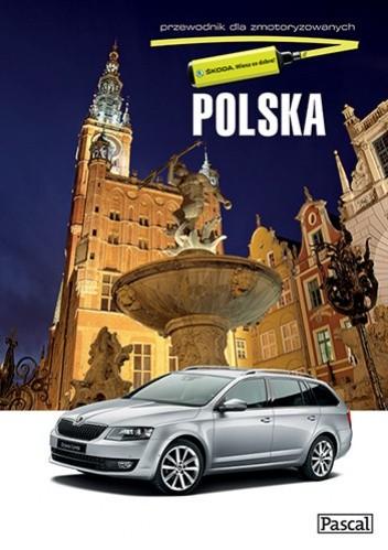 Okładka książki Polska. Przewodnik dla zmotoryzowanych