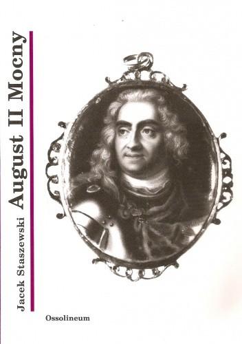 Okładka książki August II Mocny